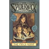 The Spiderwick Chronicles: Book 1, The Field Guideby Holly Black