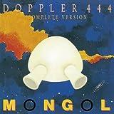 Mongol - Doppler 444 Complete Version +Bonus [Japan LTD Mini LP SHM-CD] BELLE-132058