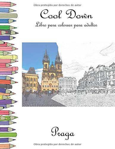 Cool Down - Libro para colorear para adultos Praga [Herpers, York p ...