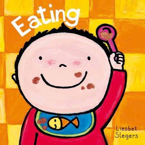 Eating (Clavis Toddler: Daily Life)