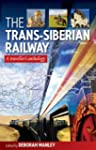 The Trans-Siberian Railway: A Travell...