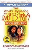 img - for The What's Happening to My Body? Book for Girls: A Growing-Up Guide for Parents and Daughters book / textbook / text book