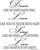Dance Like No Ones Watching, Love Like You've Never Been hurt, Sing Like No Ones Listening, Live Like Heavens On Earth Wall Decal- Dance Wall Quotes-Home & Art Wall Quotes Decor-Dance Wall Decals