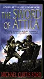 img - for The Sword of Attila: A Novel of the Last Years of Rome book / textbook / text book