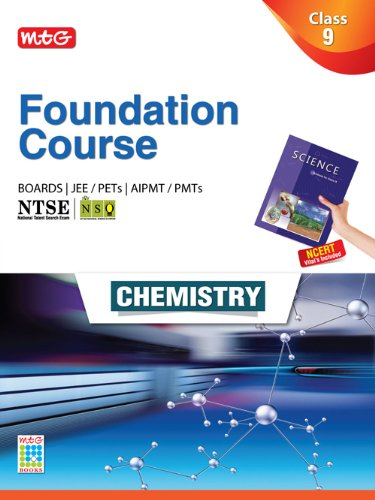 MTG Foundation Course for JEE/AIPMT/Olympiads - Class 9  Chemistry