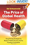 The Price of Global Health: Drug Pric...