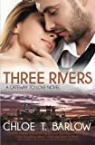Three Rivers (A Gateway to Love Novel) (Volume 1)