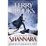 Bearers of the Black Staff: Legends of Shannaraby Terry Brooks