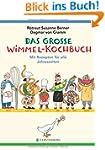 Das gro�e Wimmel-Kochbuch: mit Rezept...