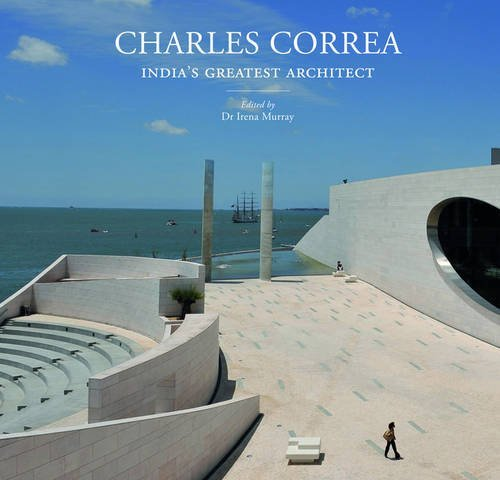 Charles Correa: India's Greatest Architect