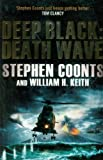 Death Wave. Stephen Coonts and William H. Keith (0857385224) by Coonts, Stephen
