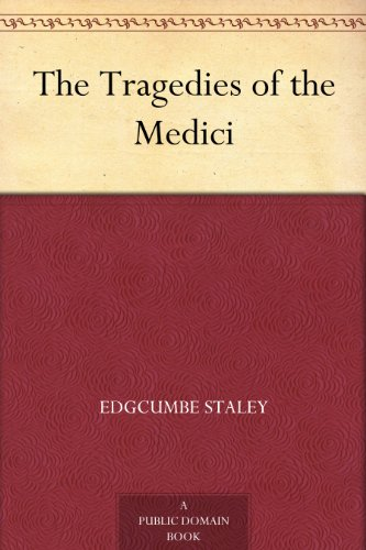 the-tragedies-of-the-medici