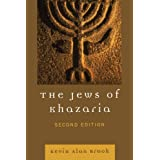 The Jews of Khazariapar Kevin Alan Brook