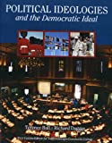 Political Ideologies and the Democratic Ideal (Custom for N. Hennepin Com. College) [2011]
