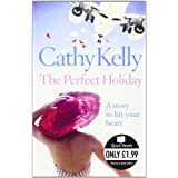 The Perfect Holiday (Quick Reads)by Cathy Kelly