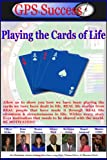 Playing the Cards of Life