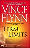 Term Limits (061327203X) by Vince Flynn