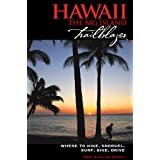 Hawaii: The Big Island Trailblazer: Where to Hike, Snorkel, Surf, Bike, & Driveby Jerry Sprout