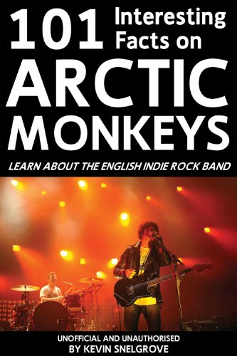 Kevin Snelgrove - 101 Interesting Facts on Arctic Monkeys