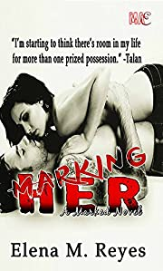 Marking Her #1 (Marked Series)