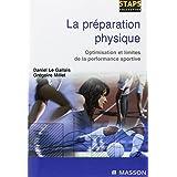 La pr�paration physique : Optimisation et limites de la performance sportivepar Gr�goire Millet