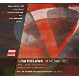 Lisa Bielawa: In medias res