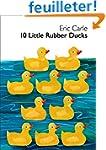10 Little Rubber Ducks Board Book