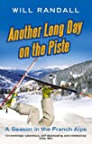Cover of Another Long Day on the Piste by Will Randall 0349119341