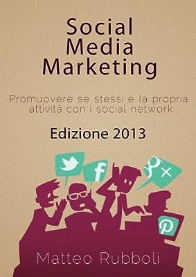 Social Media Marketing - Edizione 2013