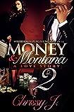 Money & Montana 2