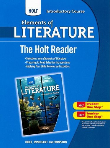 Holt Elements of Literature: The Holt Reader Introductory Course