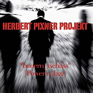 """""""bauern_tschäss"""" (Power'n Jazz)"""