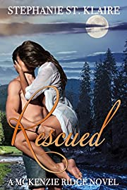 Rescued (A McKenzie Ridge Novel Book 1)