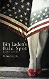 Bin Ladens Bald Spot & Other Stories