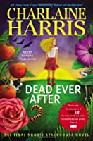 Dead Ever After: A Sookie Stackhouse Novel (Sookie Stackhouse/True Blood)