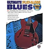 Ultimate Guitar Blues Play-Along (Guitar Trax) (Ultimate Play-Along Series) ~ Robben Ford