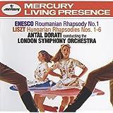 Enesco: Roumanian Rhapsody No.1 / Liszt: Hungarian Rhapsodies Nos.1-6