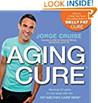The Aging Cure: Reverse 10 years in o...