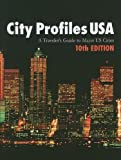 City Profiles USA: Travelers Guide to Major U.S. Cities/Also Includes A Canadian Section with Detailed Profiles for Nine Major Canadian Cities