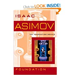 Foundation (Foundation Novels) by Isaac Asimov