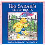 Big Sarah's Little Bootsby Paulette Bourgeois