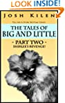 The Tales of Big and Little - Part Tw...