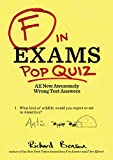 Richard Benson F in Exams: Pop Quiz: All New Awesomely Wrong Test Answers