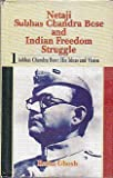 img - for Netaji Subhas Chandra Bose and India Freedom Struggle book / textbook / text book