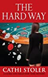 The Hard Way (A Laurel and Helen New York Mystery Book 3)