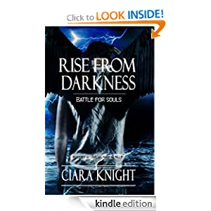 Rise From Darkness (Battle for Souls)