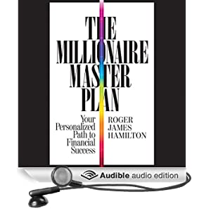 The Millionaire Master Plan: Your Personalized Path to Financial Success