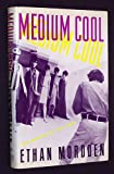 Medium Cool: The Movies of the 1960s (0394571576) by Mordden, Ethan