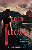 A Cold Legacy (Madman's Daughter)