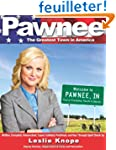 Pawnee: The Greatest Town in America.